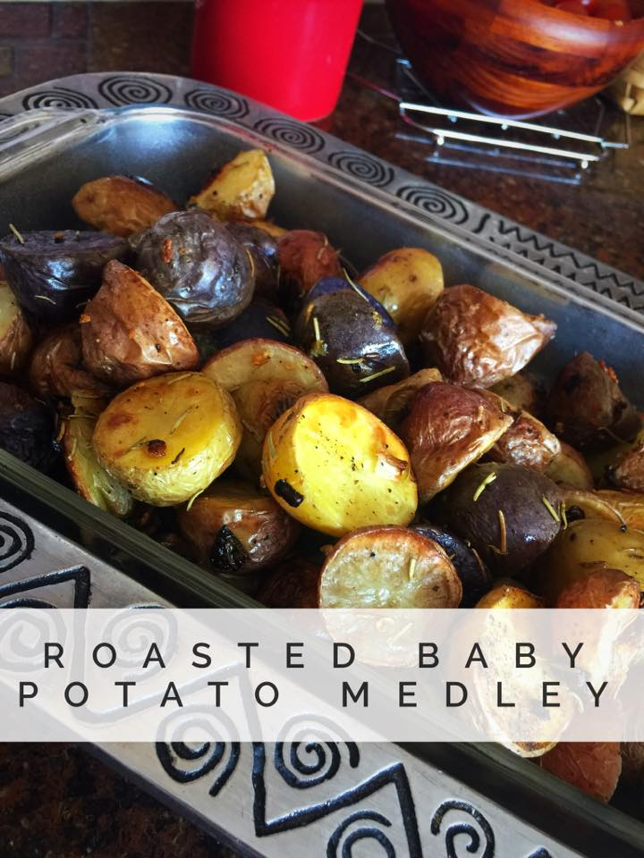 Roasted Baby Potatoes > Feel Great Now!